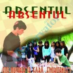 """Campania """"Absentul"""" în şcolile mureşene."""