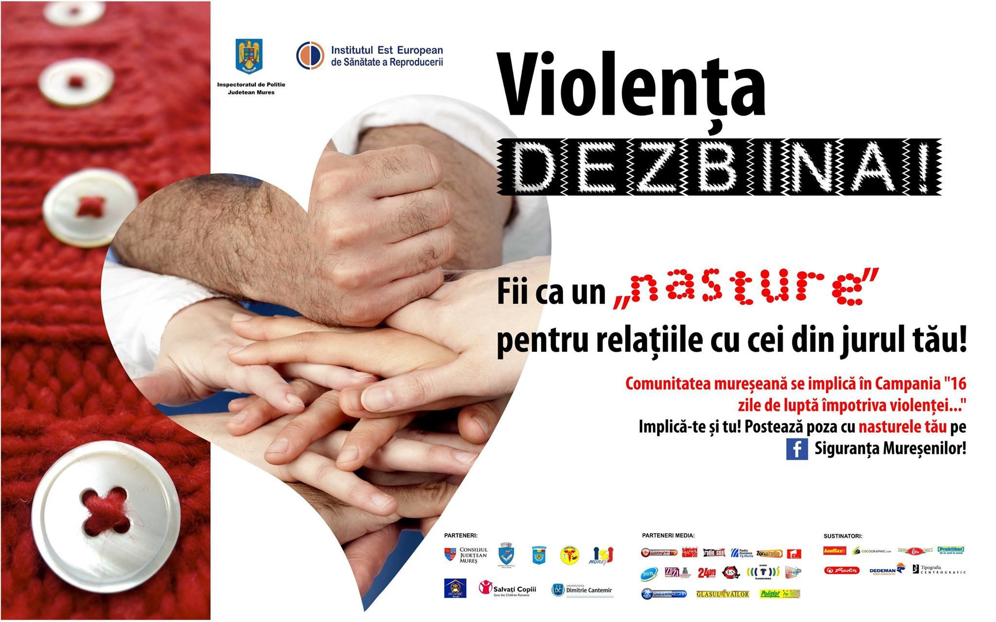 În Mureş au pornit 16 zile de luptă împotriva violenţei