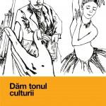 Dam tonul culturii macheta