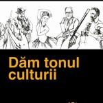 Dam tonul culturii radio romania cultural