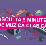 2018 - 5 min de muzica clasica