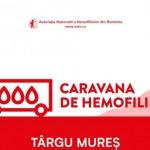 Caravana de Hemofilie  Împreună pentru 0 sângerări